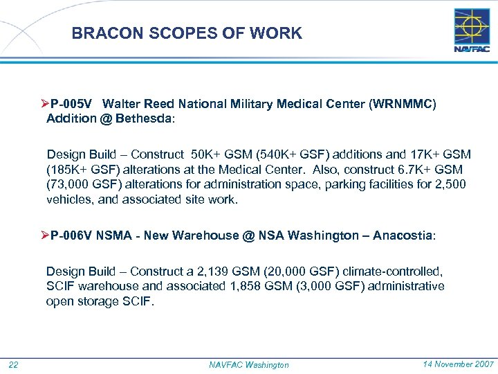 BRACON SCOPES OF WORK ØP-005 V Walter Reed National Military Medical Center (WRNMMC) Addition