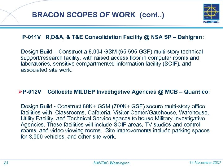 BRACON SCOPES OF WORK (cont. . ) P-011 V R, D&A, & T&E Consolidation