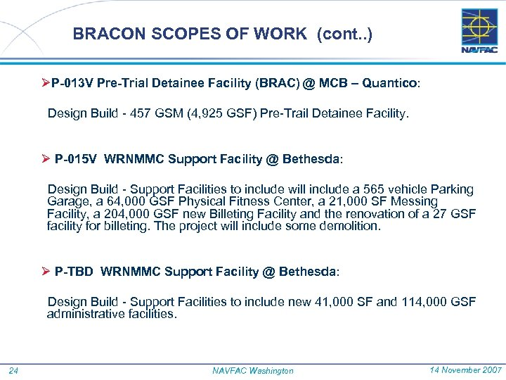 BRACON SCOPES OF WORK (cont. . ) ØP-013 V Pre-Trial Detainee Facility (BRAC) @