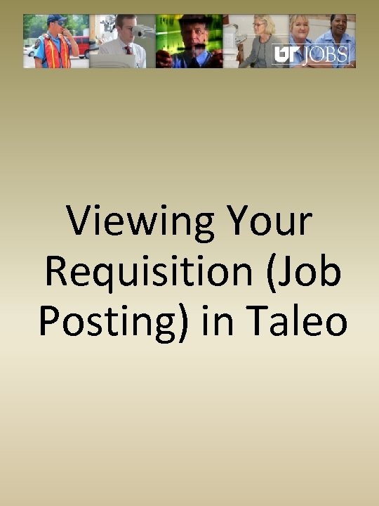 Staff Hiring Toolkit Using the Taleo Applicant Tracking