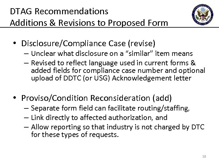 DTAG Recommendations Additions & Revisions to Proposed Form • Disclosure/Compliance Case (revise) – Unclear