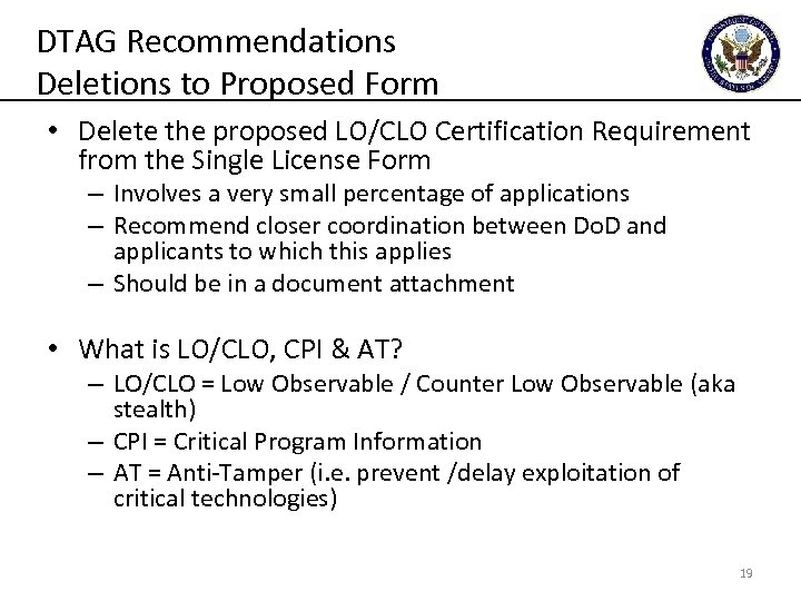 DTAG Recommendations Deletions to Proposed Form • Delete the proposed LO/CLO Certification Requirement from