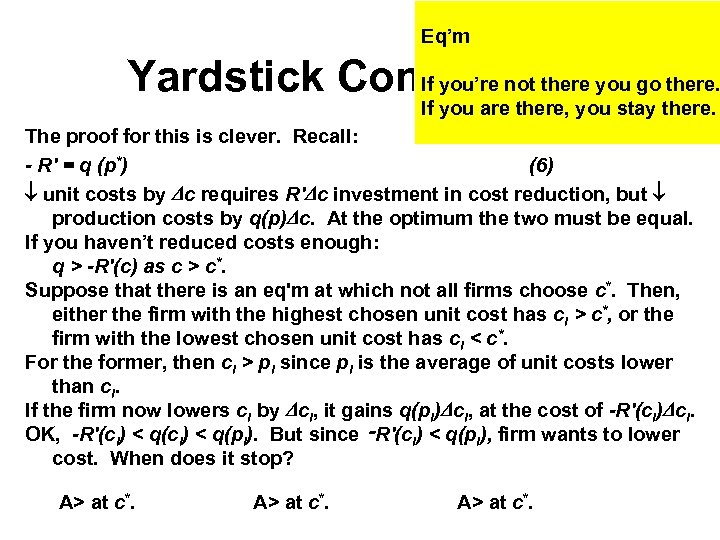 Eq'm Yardstick Competition you go there. If you're not there If you are there,