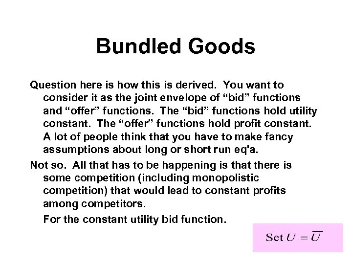 Bundled Goods Question here is how this is derived. You want to consider it