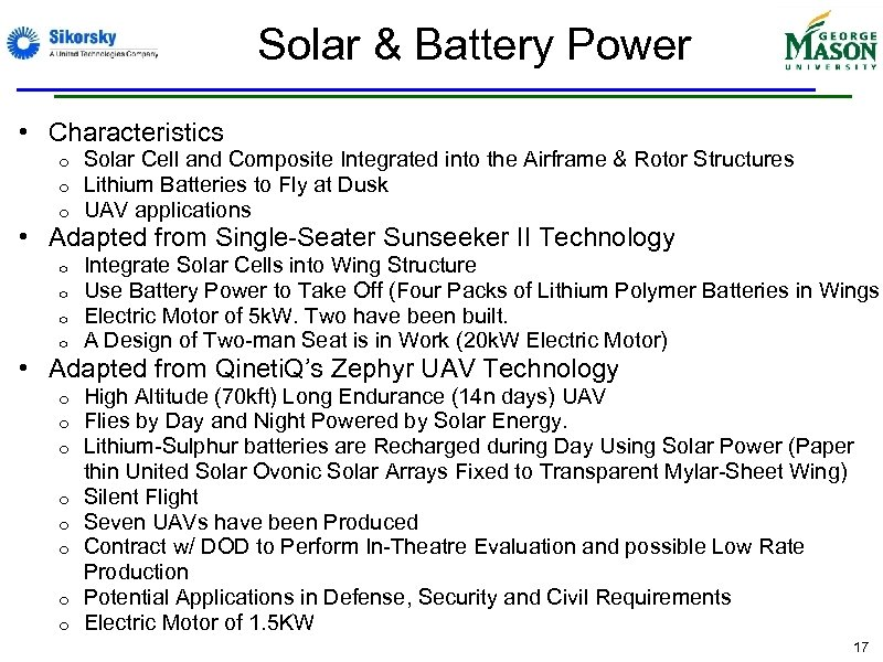 Solar & Battery Power • Characteristics o o o Solar Cell and Composite Integrated