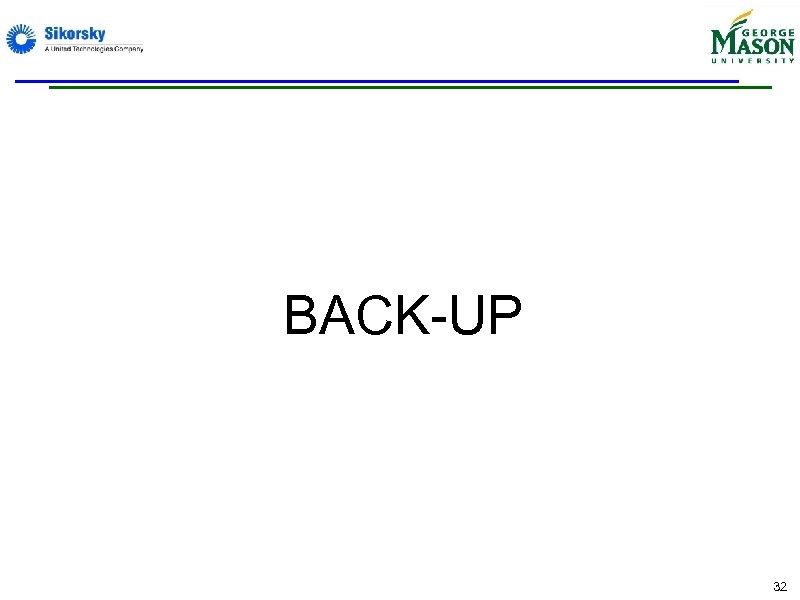 BACK-UP 32