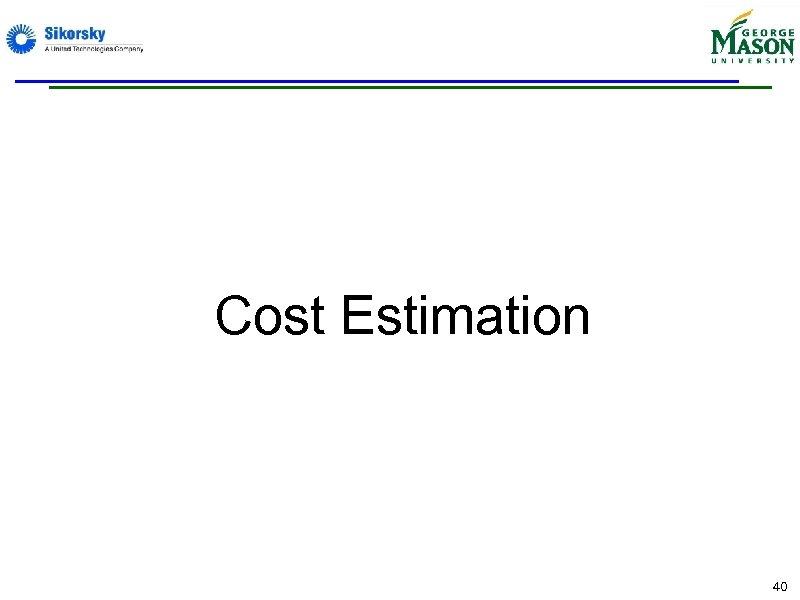 Cost Estimation 40