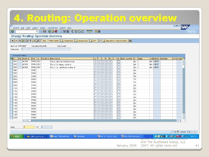 4. Routing: Operation overview January 2008 © SAP AG - University Alliances and The