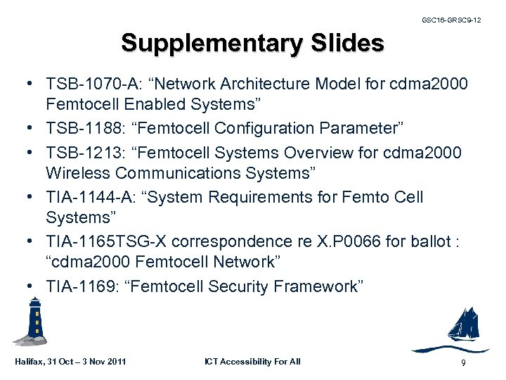 "GSC 16 -GRSC 9 -12 Supplementary Slides • TSB-1070 -A: ""Network Architecture Model for"