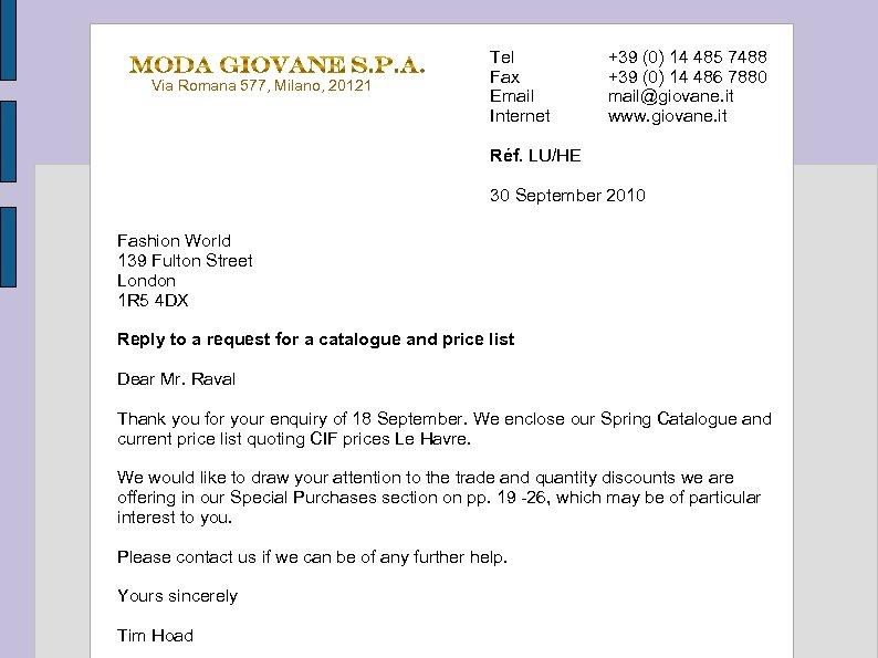 Via Romana 577, Milano, 20121 Tel Fax Email Internet +39 (0) 14 485 7488