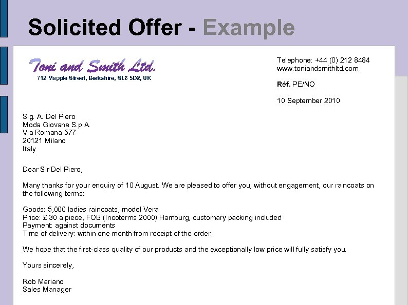 Solicited Offer - Example Telephone: +44 (0) 212 8484 www. toniandsmithltd. com 712 Mapple