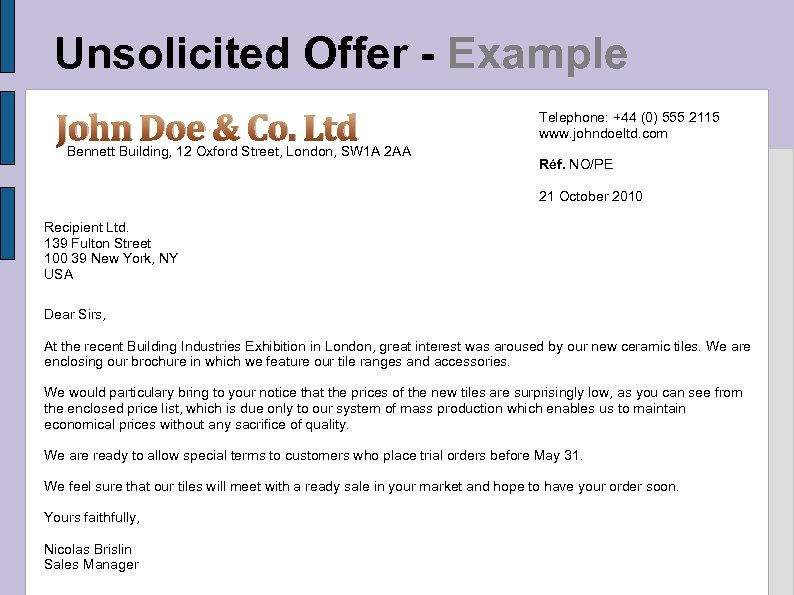 Unsolicited Offer - Example John Doe & Co. Ltd Bennett Building, 12 Oxford Street,