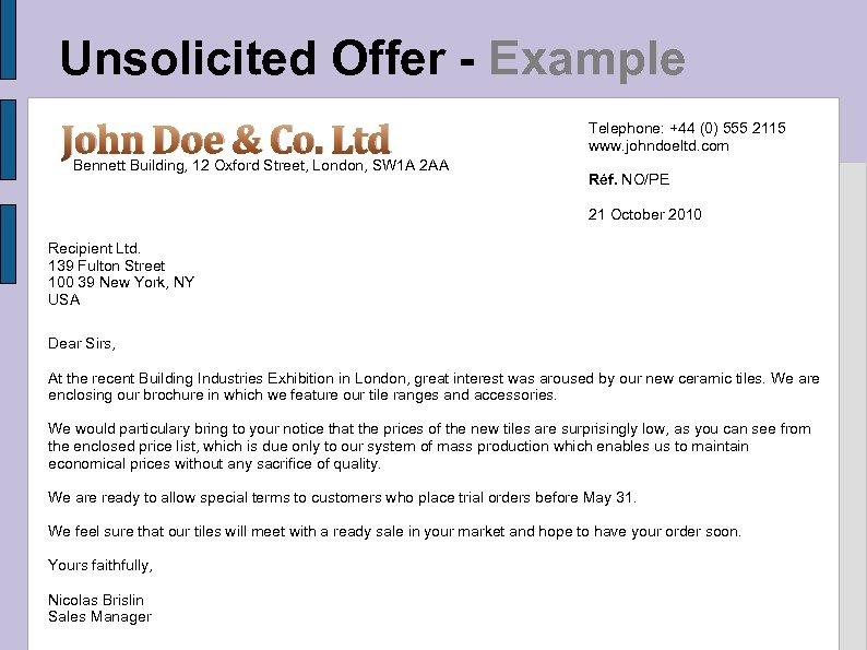 Unsolicited Offer - Example John Doe & Co. Ltd Bennett Building, 12 Oxford Street,