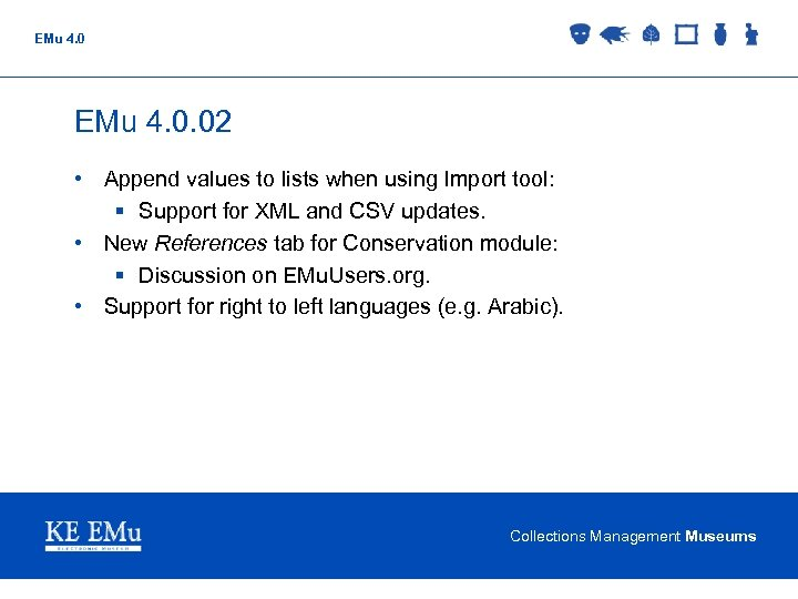EMu 4. 0. 02 • Append values to lists when using Import tool: §