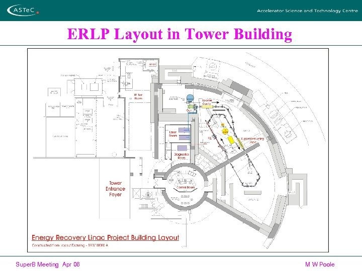 ERLP Layout in Tower Building Super. B Meeting Apr 06 M W Poole