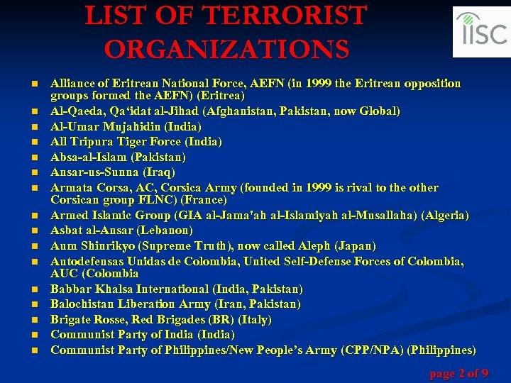 LIST OF TERRORIST ORGANIZATIONS n n n n Alliance of Eritrean National Force, AEFN