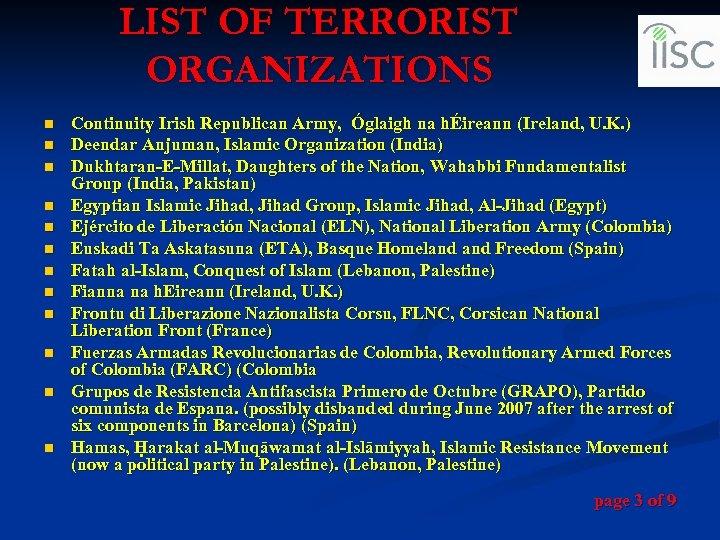 LIST OF TERRORIST ORGANIZATIONS n n n Continuity Irish Republican Army, Óglaigh na hÉireann