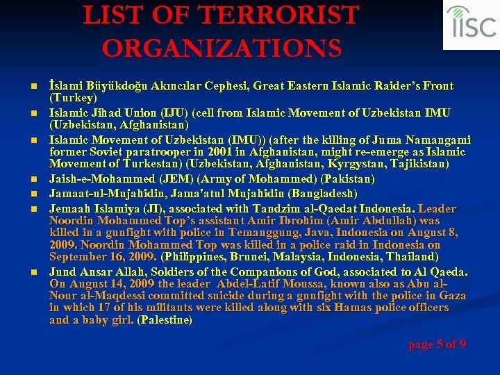 LIST OF TERRORIST ORGANIZATIONS n n n n İslami Büyükdoğu Akıncılar Cephesi, Great Eastern