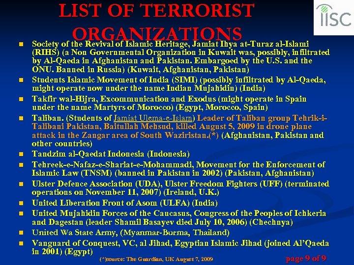 n n n LIST OF TERRORIST ORGANIZATIONS Society of the Revival of Islamic Heritage,