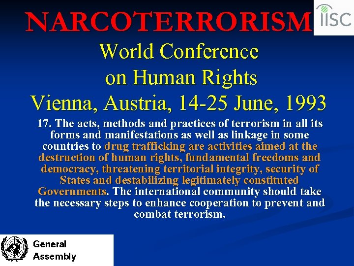 NARCOTERRORISM World Conference on Human Rights Vienna, Austria, 14 -25 June, 1993 17. The