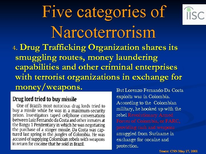 Five categories of Narcoterrorism Drug Trafficking Organization shares its smuggling routes, money laundering capabilities
