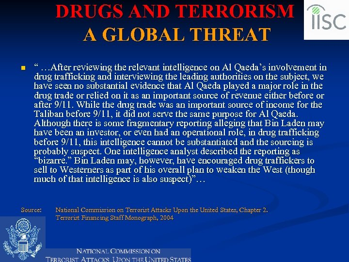 """DRUGS AND TERRORISM A GLOBAL THREAT n """" …After reviewing the relevant intelligence on"""