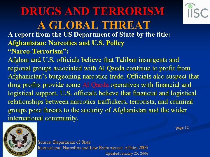 DRUGS AND TERRORISM A GLOBAL THREAT A report from the US Department of State