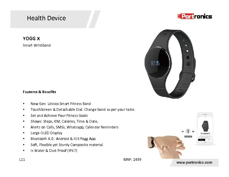 Health Device YOGG X Smart Wristband Features & Benefits • • • L 11
