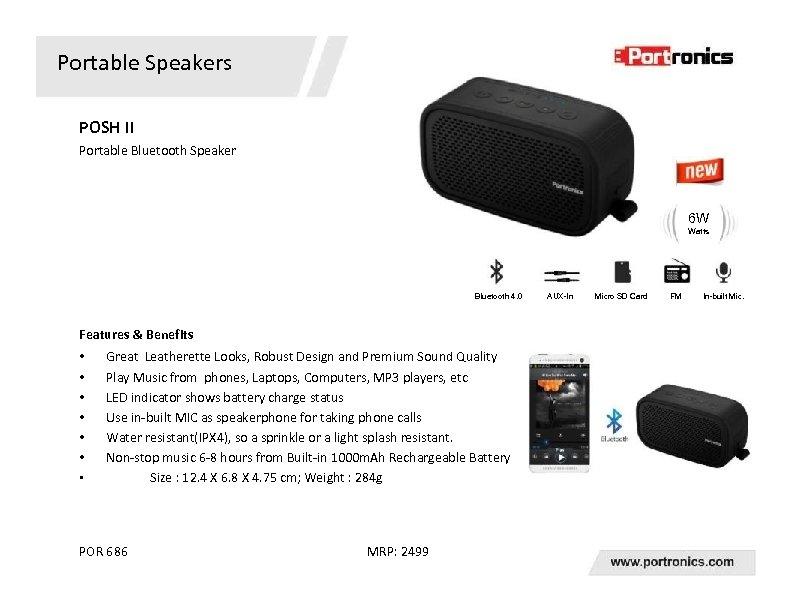 Portable Speakers POSH II Portable Bluetooth Speaker 6 W Watts Bluetooth 4. 0 Features
