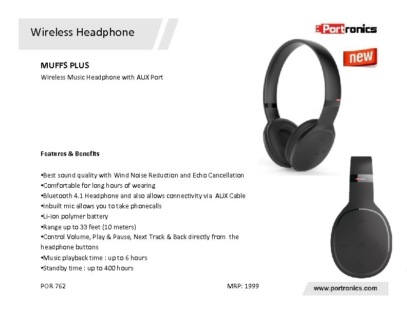 Wireless Headphone MUFFS PLUS Wireless Music Headphone with AUX Port Features & Benefits •