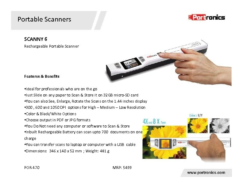Portable Scanners SCANNY 6 Rechargeable Portable Scanner Features & Benefits • Ideal for professionals