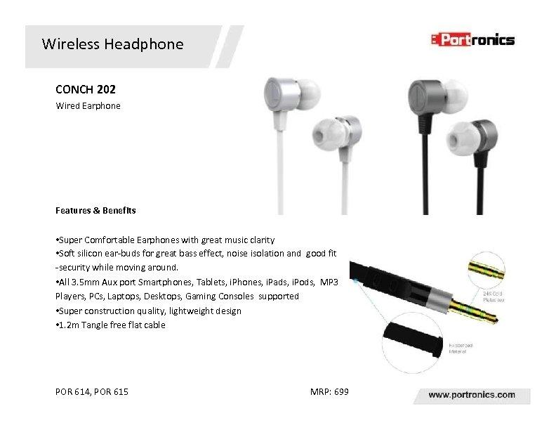 Wireless Headphone CONCH 202 Wired Earphone Features & Benefits • Super Comfortable Earphones with