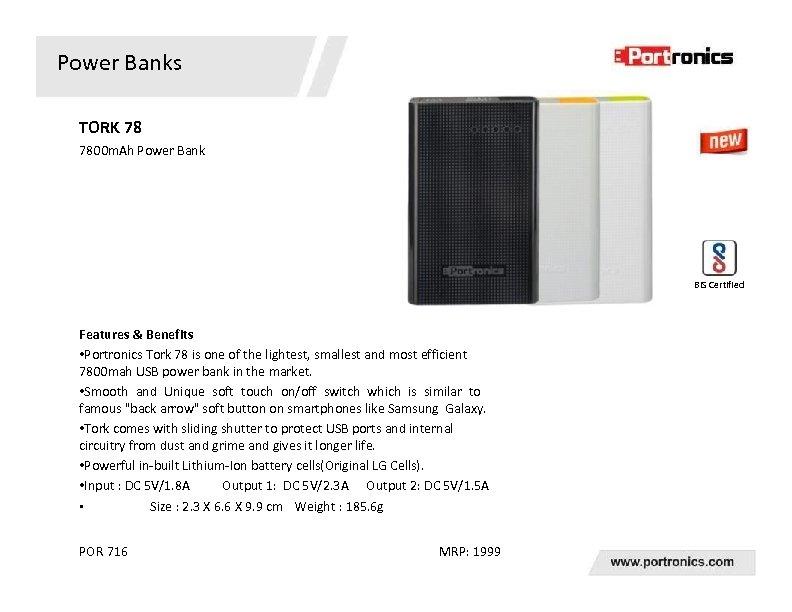 Power Banks TORK 78 7800 m. Ah Power Bank BIS Certified Features & Benefits