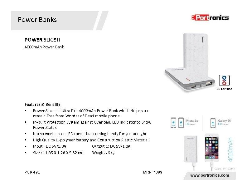 Power Banks POWER SLICE II 4000 m. Ah Power Bank BIS Certified Features &