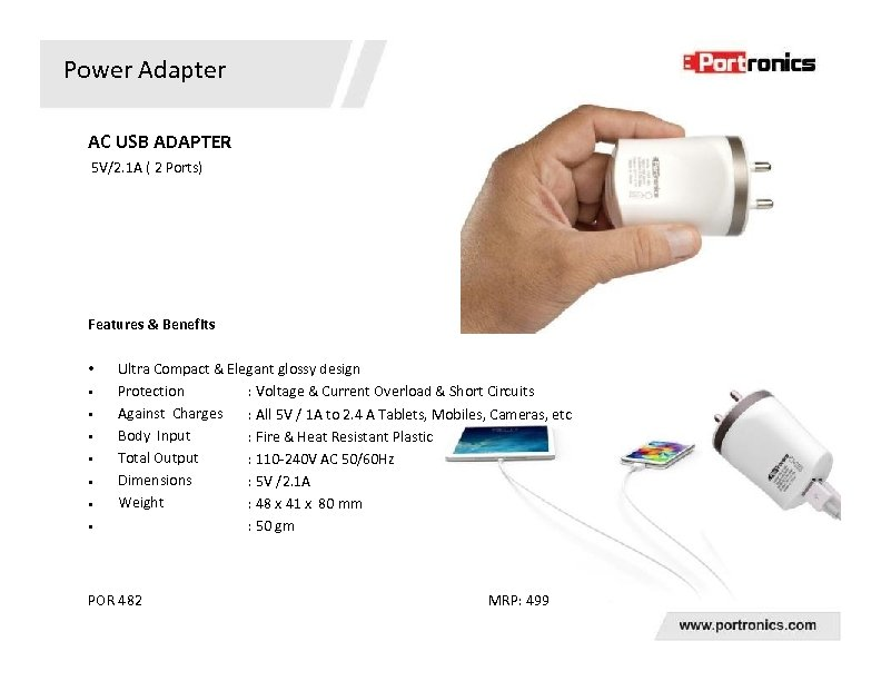 Power Adapter AC USB ADAPTER 5 V/2. 1 A ( 2 Ports) Features &