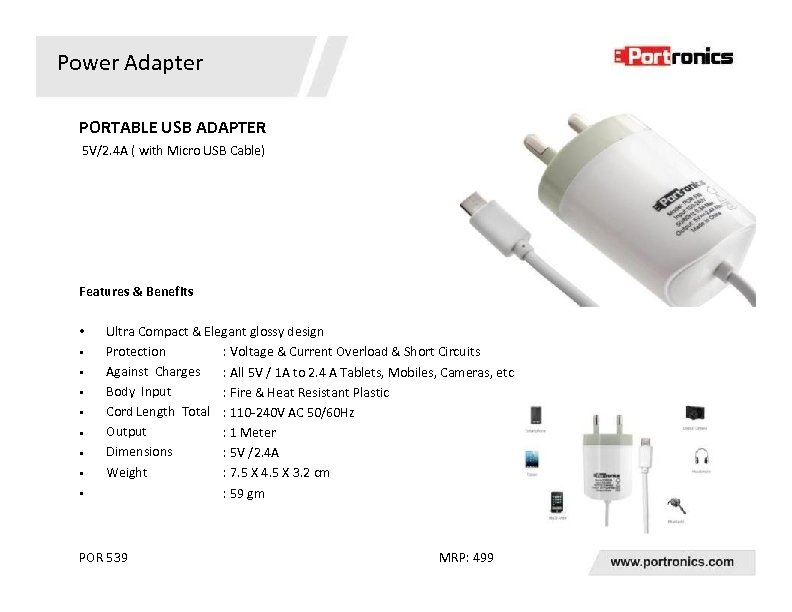 Power Adapter PORTABLE USB ADAPTER 5 V/2. 4 A ( with Micro USB Cable)