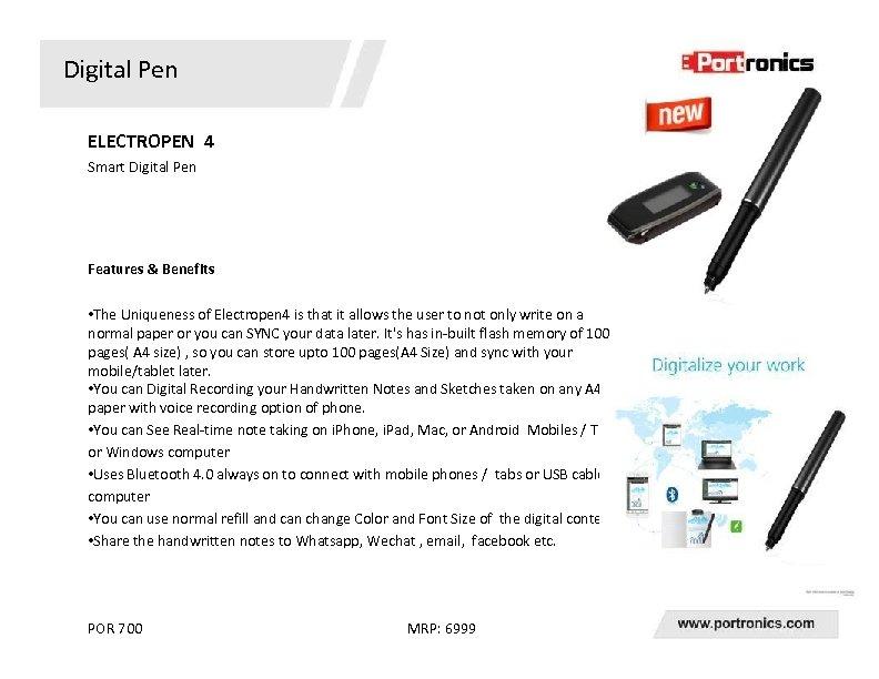 Digital Pen ELECTROPEN 4 Smart Digital Pen Features & Benefits • The Uniqueness of