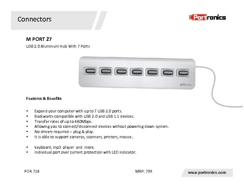 Connectors M PORT 27 USB 2. 0 Aluminum Hub With 7 Ports Features &