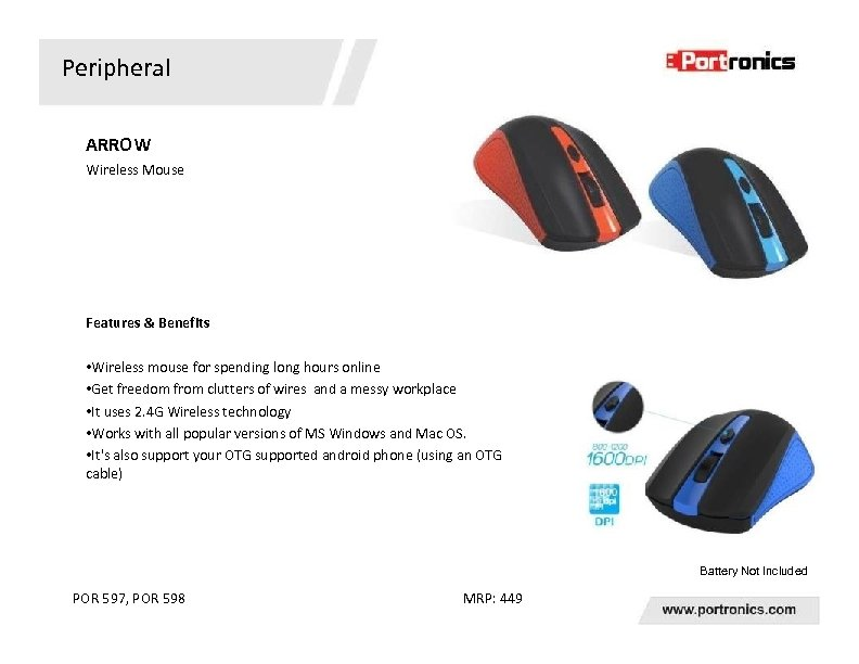 Peripheral ARROW Wireless Mouse Features & Benefits • Wireless mouse for spending long hours