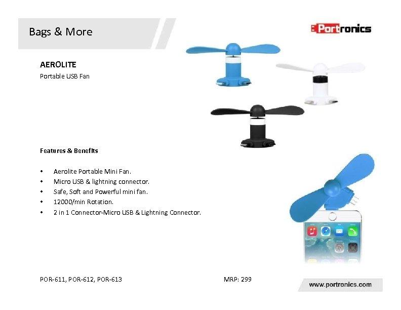 Bags & More AEROLITE Portable USB Fan Features & Benefits • • • Aerolite