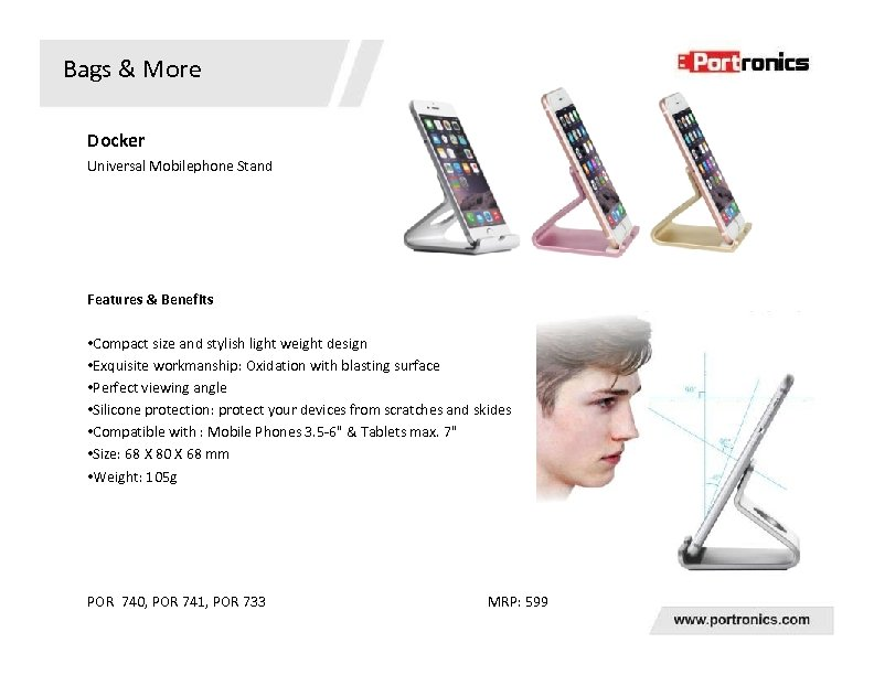 Bags & More Docker Universal Mobilephone Stand Features & Benefits • Compact size and