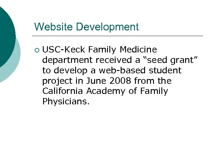 """Website Development ¡ USC-Keck Family Medicine department received a """"seed grant"""" to develop a"""