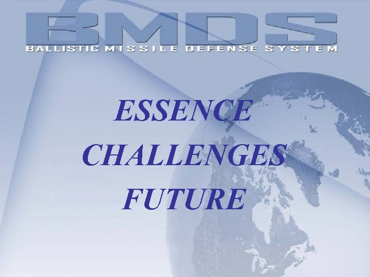 ESSENCE CHALLENGES FUTURE