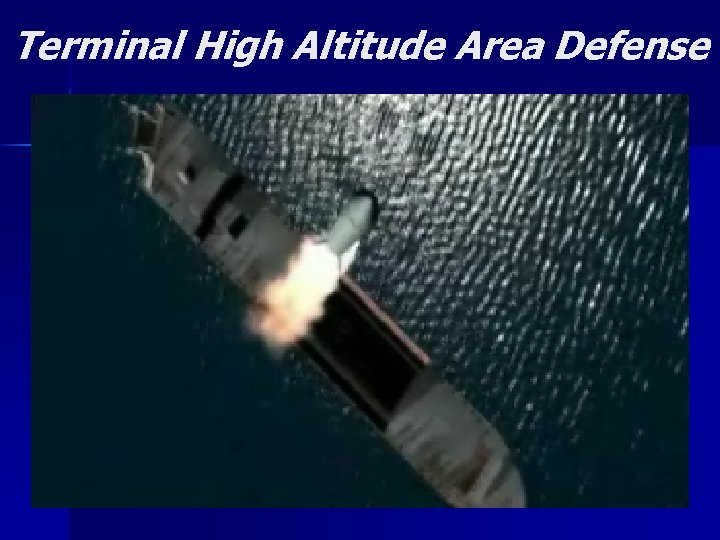 Terminal High Altitude Area Defense