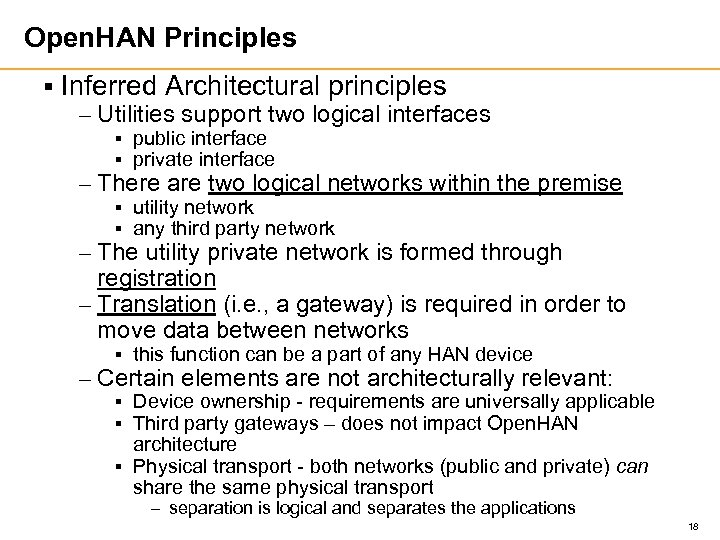 Open. HAN Principles § Inferred Architectural principles – Utilities support two logical interfaces §