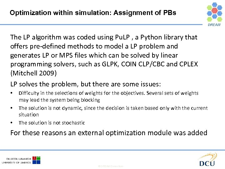 Optimization within simulation: Assignment of PBs The LP algorithm was coded using Pu. LP