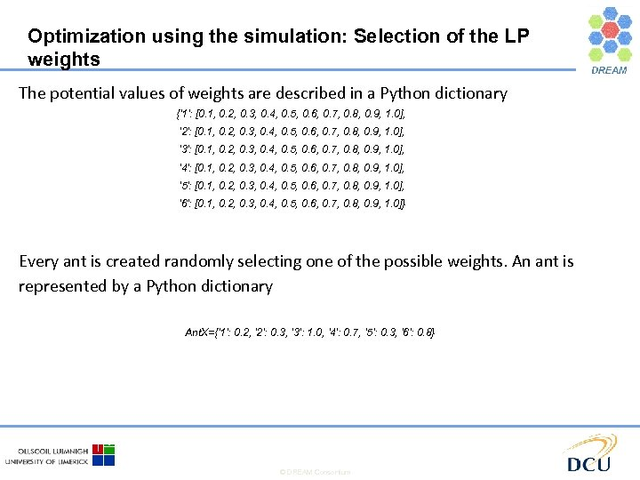 Optimization using the simulation: Selection of the LP weights The potential values of weights