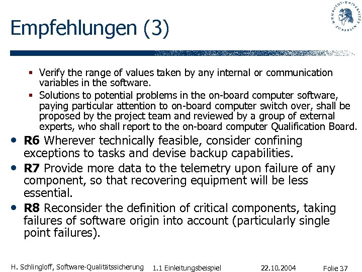 Empfehlungen (3) § Verify the range of values taken by any internal or communication