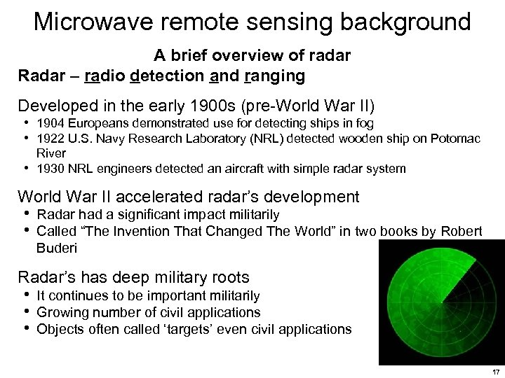Microwave remote sensing background A brief overview of radar Radar – radio detection and