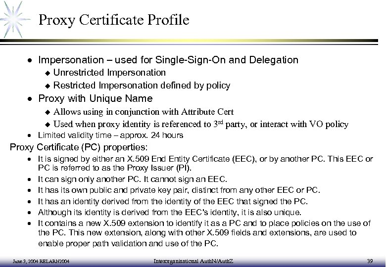 Proxy Certificate Profile · Impersonation – used for Single-Sign-On and Delegation Unrestricted Impersonation u
